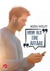 Mehr als eine Affäre - Nora Wolff