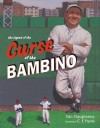 The Legend of the Curse of the Bambino - Dan Shaughnessy, C.F. Payne
