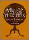 American Antique Furniture - Edgar G. Miller Jr.