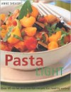 Pasta Light - Anne Sheasby