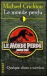 Le Monde Perdu - Michael Crichton
