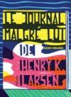 Le journal malgré lui de Henry K. Larsen - Susin Nielsen