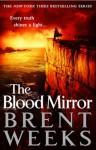 The Blood Mirror - Brent Weeks, Simon Vance