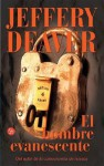 El Hombre Evanescente - Jeffery Deaver, Gloria Mengual