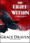 The Light Within: A Winter's Tale - Grace Draven, Lora Gasway, Mel Sanders