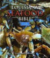 The Louisiana Seafood Bible: Crabs - Jerald Horst, Glenda Horst