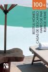 100+ Tips.Ideas: Restful Homes - Fernando de Haro, Omar Fuentes