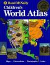 Children's World Atlas - Rand McNally, Elizabeth F. Adelman
