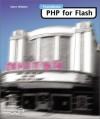 Foundation PHP for Flash - Steve Webster