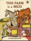 This Farm Is a Mess - Leslie McGuire