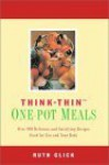 Think Thin One-Pot Meals - Ruth Glick