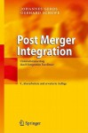 Post Merger Integration: Unternehmenserfolg Durch Integration Excellence - Johannes Gerds, Gerhard Schewe