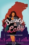 Bearly A Lady - Cassandra Khaw