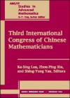 Third International Congress Of Chinese Mathematicians - Ka-Sing Lau, Shing-Tung Yau, Zhou-Ping Xin