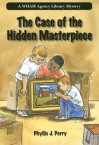 The Case of the Hidden Masterpiece - Phyllis J. Perry, Ron Lipking
