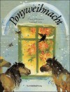 Ponyweihnacht - Erwin Strittmatter, Gerhard Lahr