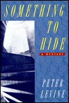 Something to Hide - Peter Levine