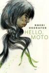 Hello, Moto: A Tor.Com Original - Nnedi Okorafor
