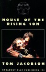 House Of The Rising Son - Tom Jacobson