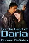 For the Heart of Daria - Doreen DeSalvo