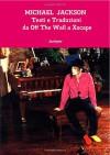 Michael Jackson Testi e Traduzioni da Off The Wall a Xscape (Italian Edition) - Juniper