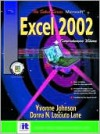Select Series: Microsoft Excel Comprehensive, Volume I and II 2002 - Pamela Toliver, Yvonne Johnson, Donna Lane, Donna N. Losciuto Lane