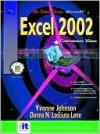 Select Series: Microsoft Excel Comprehensive, Volume I and II 2002 - Pamela Toliver, Yvonne Johnson, Donna Lane, Donna N. Losciuto Lane