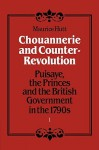 Chouannerie and Counter-Revolution, Part 1: Puisaye, the Princes and the British Government in the 1790s - Maurice Hutt