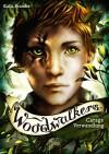 Woodwalkers. Carags Verwandlung - Katja Brandis, Claudia Carls