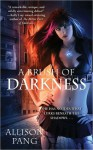 A Brush of Darkness - Allison Pang