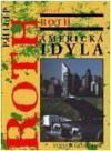 Americká idyla - Philip Roth, Luba Pellarová, Rudolf Pellar