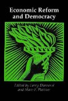 Economic Reform And Democracy - Larry Jay Diamond, Marc F. Plattner