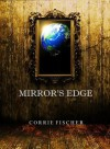 MIRROR'S EDGE (Trapped) - Corrie Fischer