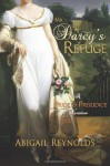 By Abigail Reynolds Mr. Darcy's Refuge: A Pride & Prejudice Variation - Abigail Reynolds
