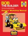 Bob the Builder Manual - Derek Smith