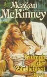 Triumph Der Zärtlichkeit - Meagan McKinney