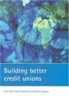 Building Better Credit Unions - Peter Goth, Donal McKillop, Charles Ferguson