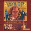 WARP - Der Klunkerfischer: 5 CDs - Eoin Colfer, Rainer Strecker, Claudia Feldmann