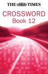 Times Crossword Book 12 - Collins UK, HarperCollins, Collins UK