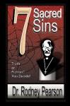 7 Sacred Sins - Rodney Pearson
