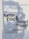 New York Sawed in Half - Joel Rose