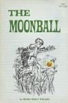 The Moonball - Ursula Moray Williams, Jane Paton