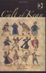 The Cult of Kean - Jeffrey Kahan