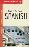 LL Fast & Easy Spanish: The 60-Minute Survival Program - Living Language