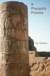 A Pharaoh's Promise - G.L. Roberts