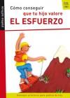 Como conseguir que tu hijo valore el esfuerzo - Pedro Marcet
