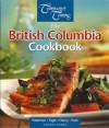 The British Columbia cookbook - Eric Pateman, Jennifer Ogle, James Darcy, Jean Paré