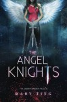 The Angel Knights (The Angel Knights Series) (Volume 1) - Regina Wamba, Mary Ting