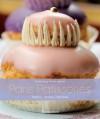 Gourmet Patisseries of Paris - Caroline Mignot, Christian Sarramon