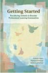 Getting Started - Robert Eaker, Richard DuFour